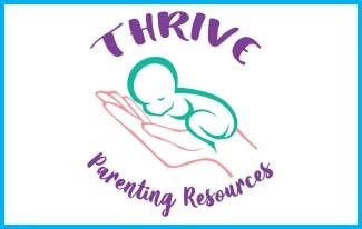 Stylized infant laying on a hand surrounded by words Thrive Parenting Resources